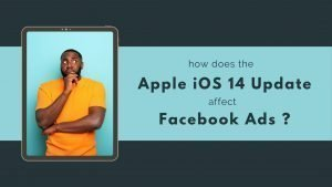 blog image showing man confused about how iOS 14 updates affect facebook advertising